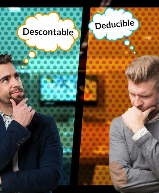 Diferencia entre descontable y deducible desde la perspectiva tributaria